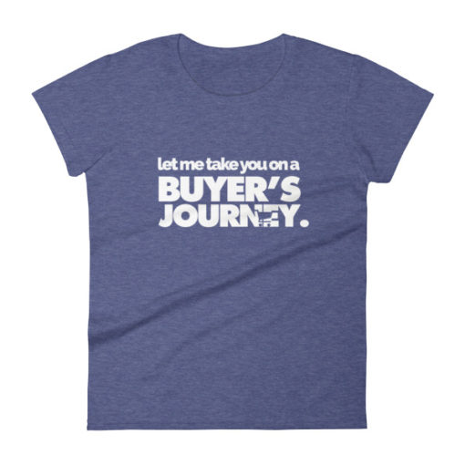 Let Me Take You on a Buyer's Journey Women's T-Shirt