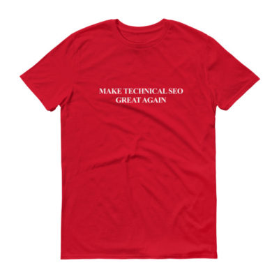 Make Technical SEO Great Again Men's T-Shirt