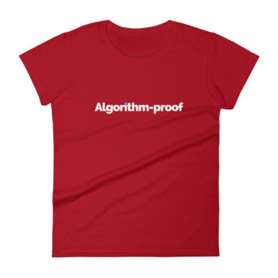 Algorithm-proof Women's T-Shirt